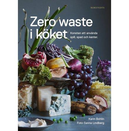 Zero waste i köket, Karin Bohlin