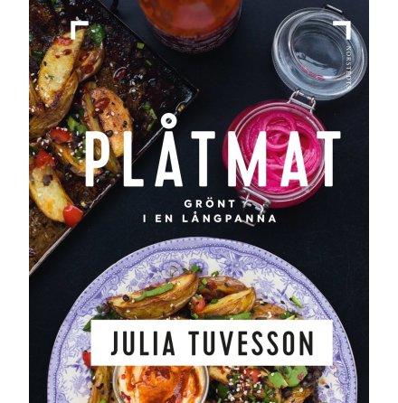 Plåtmat : Grönt i en långpanna, Julia Tuvesson